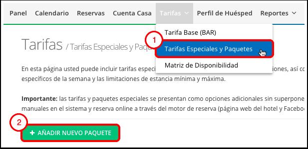 03669a283084 Ingrese Nombre de Paquete (Público): nombre del plan de tarifas que se  mostrará al crear una nueva reserva y en el Motor de reservas de Internet.